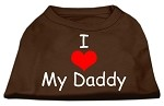 I Love My Daddy Screen Print Shirts Brown XS