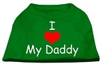I Love My Daddy Screen Print Shirts Emerald Green Sm