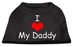 I Love My Daddy Screen Print Shirts Black Med