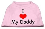 I Love My Daddy Screen Print Shirts Pink XS