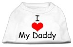 I Love My Daddy Screen Print Shirts White XS
