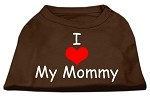 I Love My Mommy Screen Print Shirts Brown XS