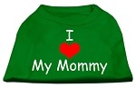 I Love My Mommy Screen Print Shirts Emerald Green XS