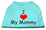 I Love My Mommy Screen Print Shirts Aqua XS