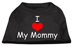 I Love My Mommy Screen Print Shirts Black XS