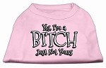 Yes Im a Bitch Just not Yours Screen Print Shirt Light Pink XS (8)