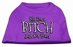 Yes Im a Bitch Just not Yours Screen Print Shirt Purple XS (8)