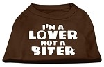 I'm a Lover not a Biter Screen Printed Dog Shirt Brown Sm (10)