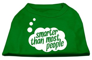 Smarter then Most People Screen Printed Dog Shirt Emerald Green XL (16)