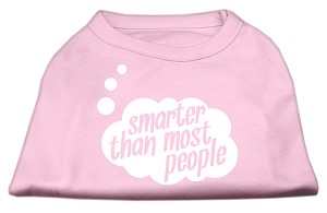 Smarter then Most People Screen Printed Dog Shirt Light Pink XL (16)