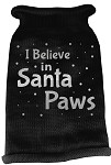 I Believe in Santa Paws Screen Print Knit Pet Sweater MD Black