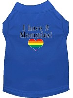 I have 2 Mommies Screen Print Dog Shirt Blue XS