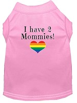 I have 2 Mommies Screen Print Dog Shirt Light Pink XS