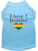 I have 2 Daddies Screen Print Dog Shirt Baby Blue Sm
